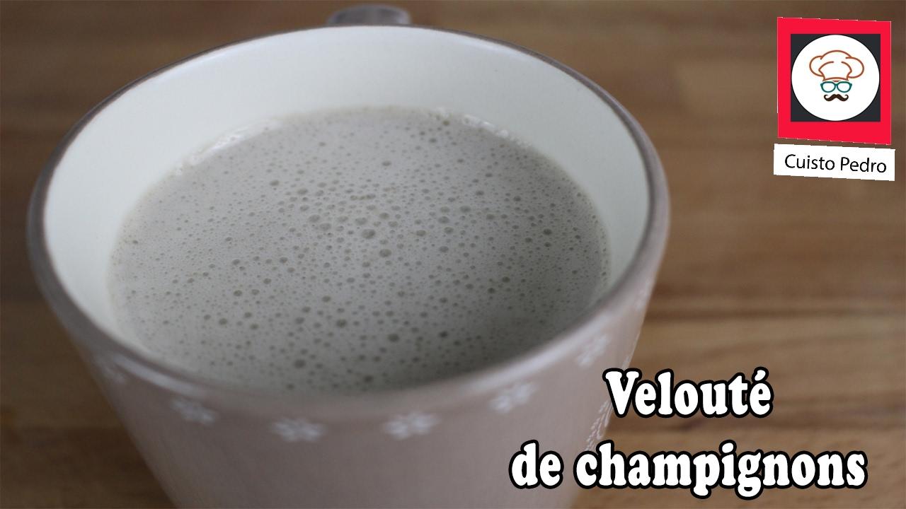 Recette Thermomix sans lactose velouté de champignon - YouTube