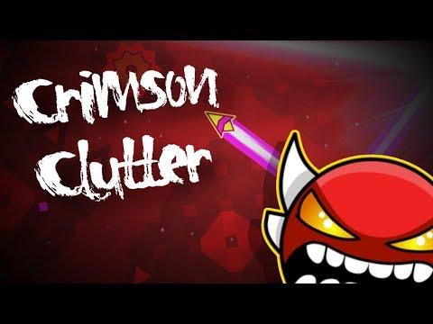 Crimson Clutter by RedUniverse - MY HARDEST DEMON - Geometry Dash 2.1