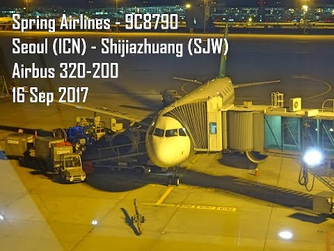 Spring Airlines - 9C8790 - Seoul to Shijiazhuang - Airbus 320-200