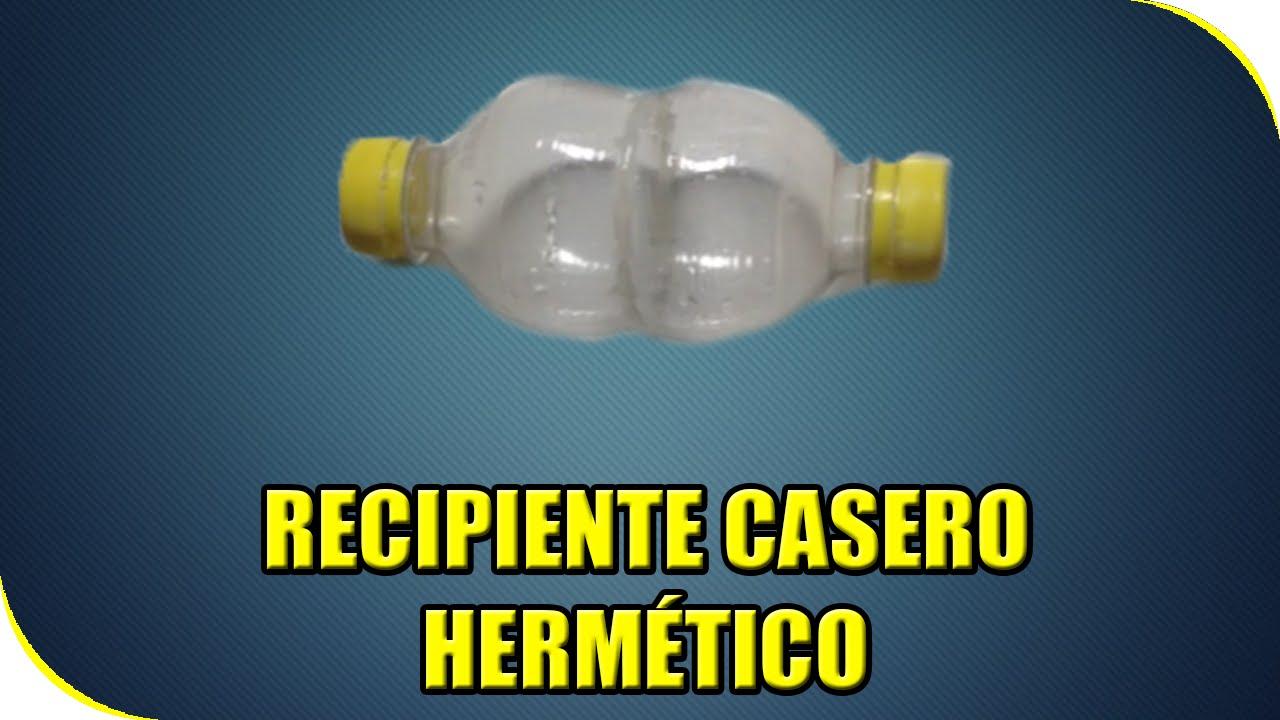 Como hacer recipiente herm tico casero experimentos for Recipiente hermetico