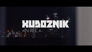 "XUDOZNIK - ""iN REC""  01.09."
