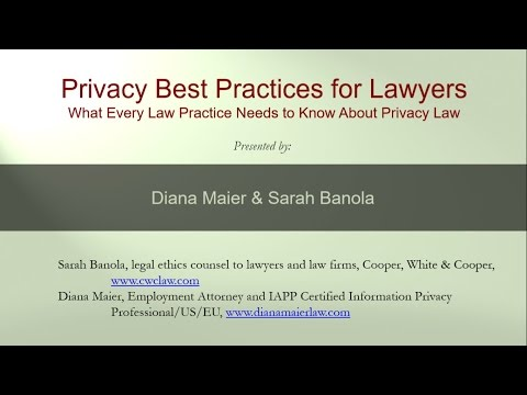 Lunchtime Legal Chat 3: Privacy Best Practices for Lawyers, January 12, 2016