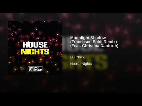 Moonlight Shadow (Francesco Baldi Remix) (Feat. Christina Danforth)