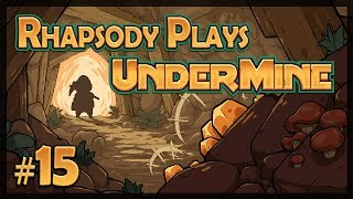 Let's Play UnderMine: Lessons Learned - Episode 15