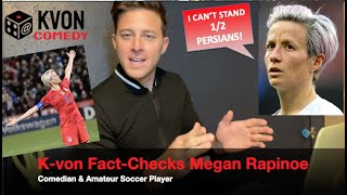 Megan Rapinoe Gets Fact-Checked Hard by Comedian K-von (...and she doesn't like it!)