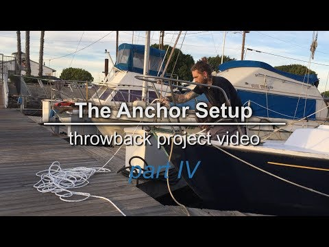 Sailing Vessel Triteia  - Completing The Anchor Setup onboard an Alberg 30