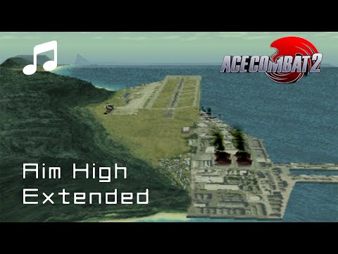 """""""Aim High"""" - Ace Combat 2 OST (Extended)"""