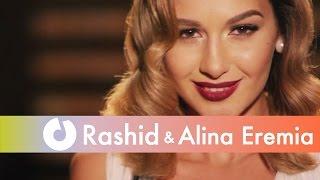Rashid ft. Alina Eremia - Filme