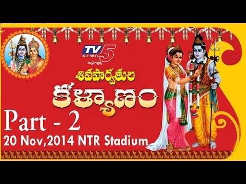 Shiva Parvathula Kalyanam   TV5   NTR Stadium, 20th Nov 2014   Part - 2 : TV5 News