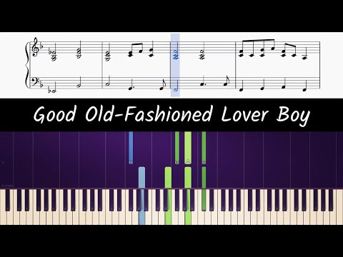 How To Play Piano Part Of Good Old-Fashioned Lover Boy By Queen