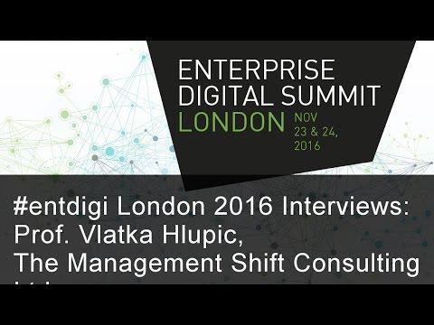 #entdigi16 Interviews: Prof. Vlatka Hlupic, The Management Shift Consulting Ltd
