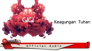 Download Mp3 Gigi - Keagungan Tuhan