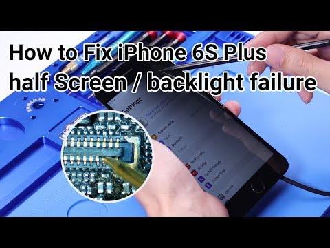 How to Fix iPhone 6S Plus Half Black ScreenBacklight Failure Case 2 Motherboard Repair