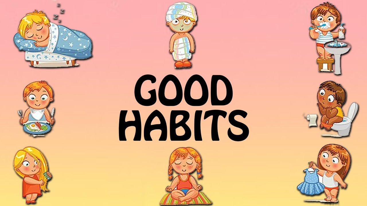 good habits for children good habits and manners for kids in  good habits for children good habits and manners for kids in english
