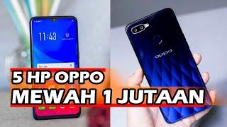 5 HP OPPO 1 JUTAAN TERBAIK 2020: SPEK DEWA!.