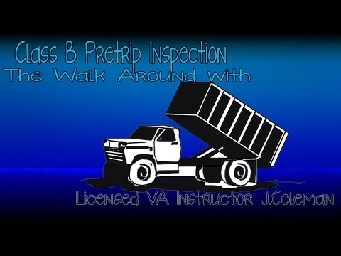 ⋆★Class B - Dump Truck - Pretrip Inspection w/ Instructor Ja