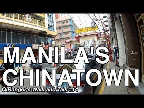 Manila's Chinatown - QiRanger's Walk and Talk #14