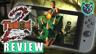 Turok 2: Seeds of Evil Switch Review - Cerebral Bore Baby! (Video Game Video Review)