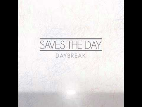 Saves The Day (+) Daybreak