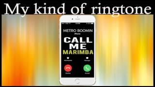 Latest iPhone Ringtone - Call Me Marimba Remix Ringtone - Metro Boomin
