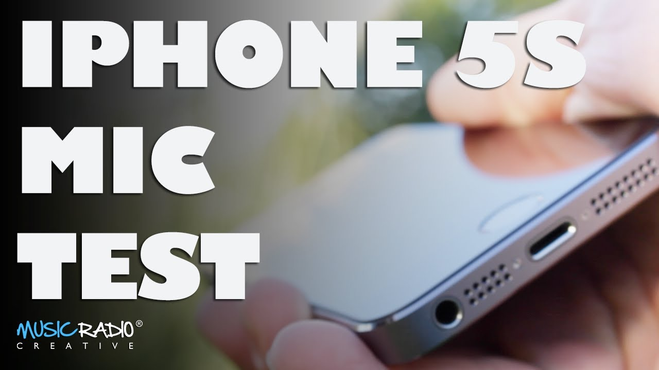 iPhone 5s Microphone Test