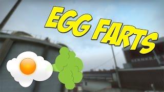 EGG FARTS - CSGO FUNNY MOMENTS