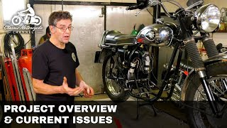 Part 1 - Low Budget Classic Motorcycle Restoration Project  - Introduction To The Everyday Bike