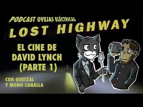 Podcast Ovejas Eléctricas - El cine de David Lynch Parte 1: Lost Highway