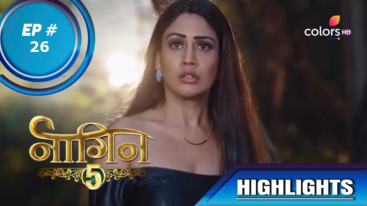 Download Naagin 5 | नागिन 5 | Episode 26 | Bani Warns Jay To Stay Away From Veer
