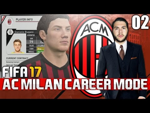 FIFA 17 | AC MILAN CAREER MODE | #02 | OUT WITH THE OLD, IN WITH THE NEW!