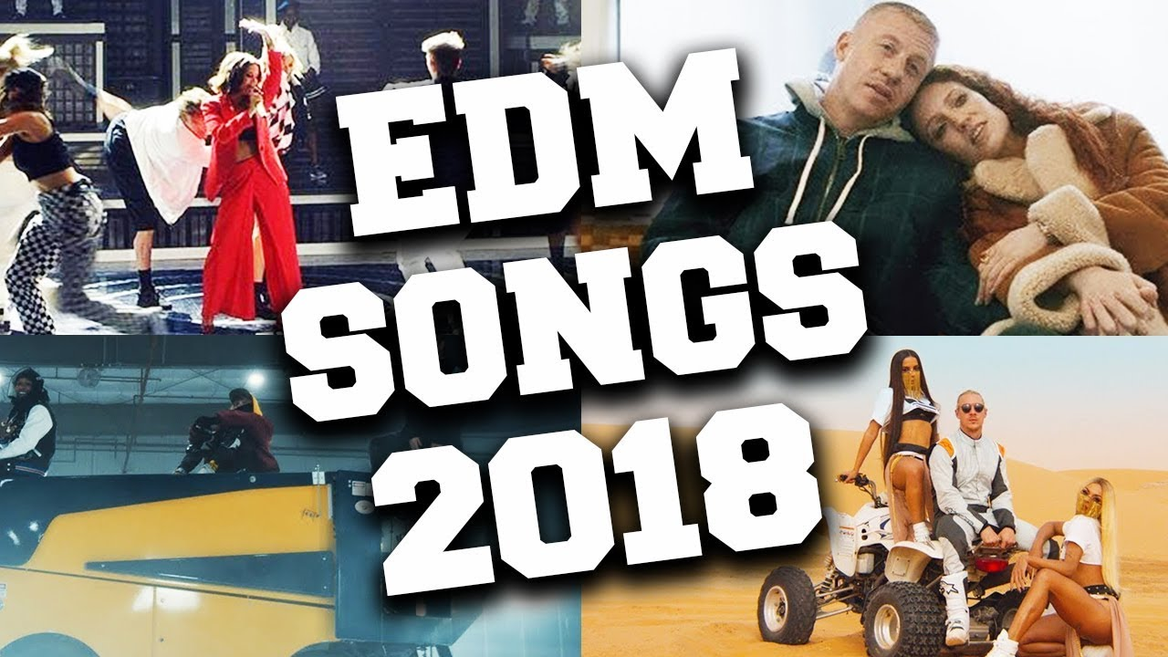 Top 50 EDM Songs 2018