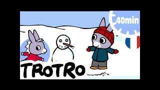 TROTRO - 40min - Compilation #06