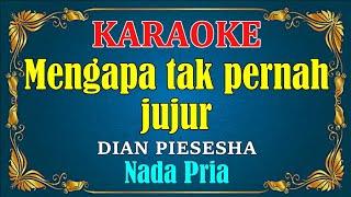Download lagu MENGAPA TAK PERNAH JUJUR - Pance pondaag || KARAOKE,HD - Vocal Cowok