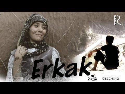 Erkak (o'zbek film)   Эркак (узбекфильм) 2004