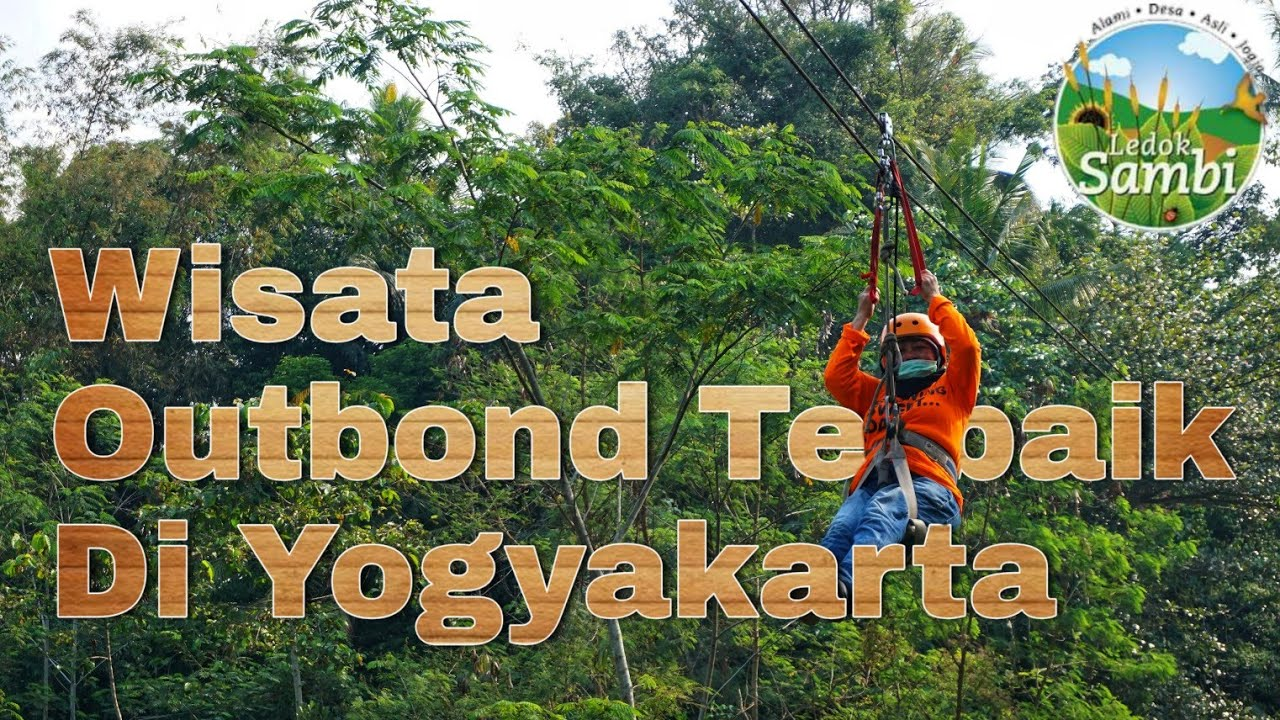 Wisata Outbond Ledok Sambi Yogyakarta