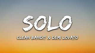 Gambar cover Clean Bandit - Solo (Lyrics) Ft. Demi Lovato