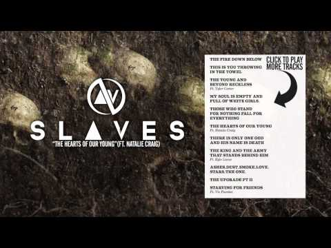 SLAVES - The Hearts of Our Young (FT Natalie Craig)