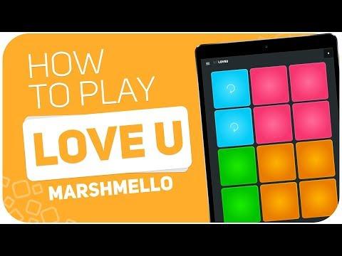 How to play: LOVE U(Marshmello) - SUPER PADS - Kit LOVEU