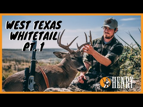 West Texas Whitetail Pt. 1 | Ep 13 | Hunt With A Henry
