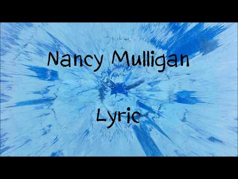 Nancy Mulligan - Ed Sheeran [Lyric]