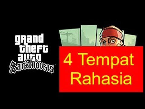 4 Tempat Rahasia - GTA San Andreas