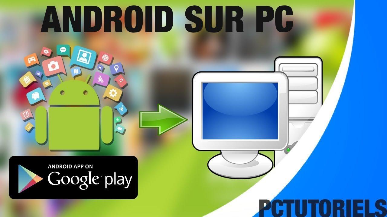 Installer Les Applications Android Sur Un Ordinateur Youtube