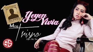 Mas Trisno - Yeyen Vivia (Official Music Video)