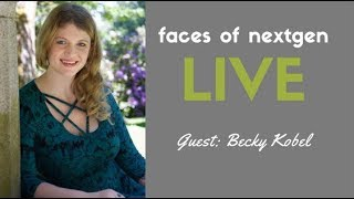 Faces of NextGen Live - Becks Kobel