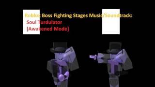 Soul Turdulator [Awakened Mode] - Roblox Boss Fighting Stages Music/Soundtracks HD