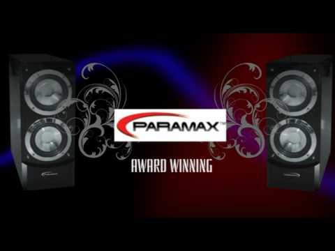 Paramax Audio, Paramax Home Theater, Paramax Speakers, Paramax Review