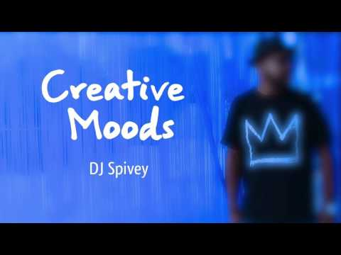 """Creative Moods"" (A Deep, Soulful House Mix) by DJ Spivey"