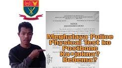Meghalaya Police Physical Test-kora Postbone Kabebejokma?