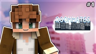 Roommates | Moving In - EPISODE 1 (MINECRAFT ROLEPLAY)