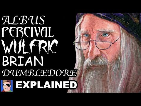 Albus Percival Wulfric Brian Dumbledore's Ridiculously Long Name Finally Explained At Last